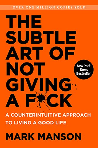 the-subtle-art-of-not-giving-a-fuck-mark-manson