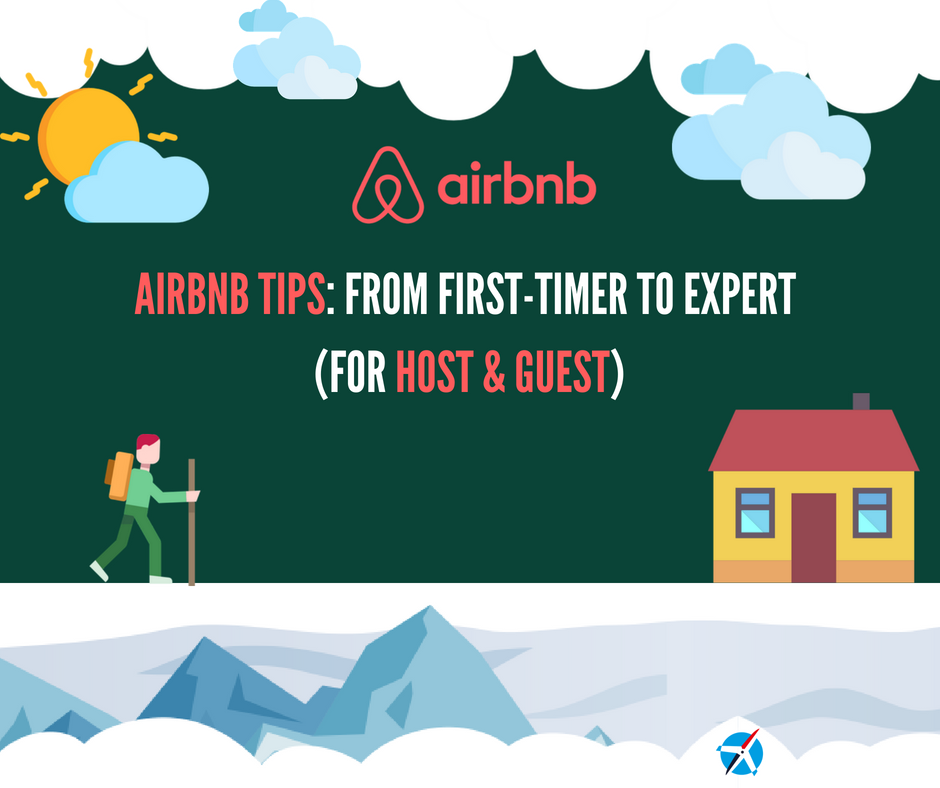 Airbnb Tips for Hosts and Guests: From First-Timer to Expert [2020 update]