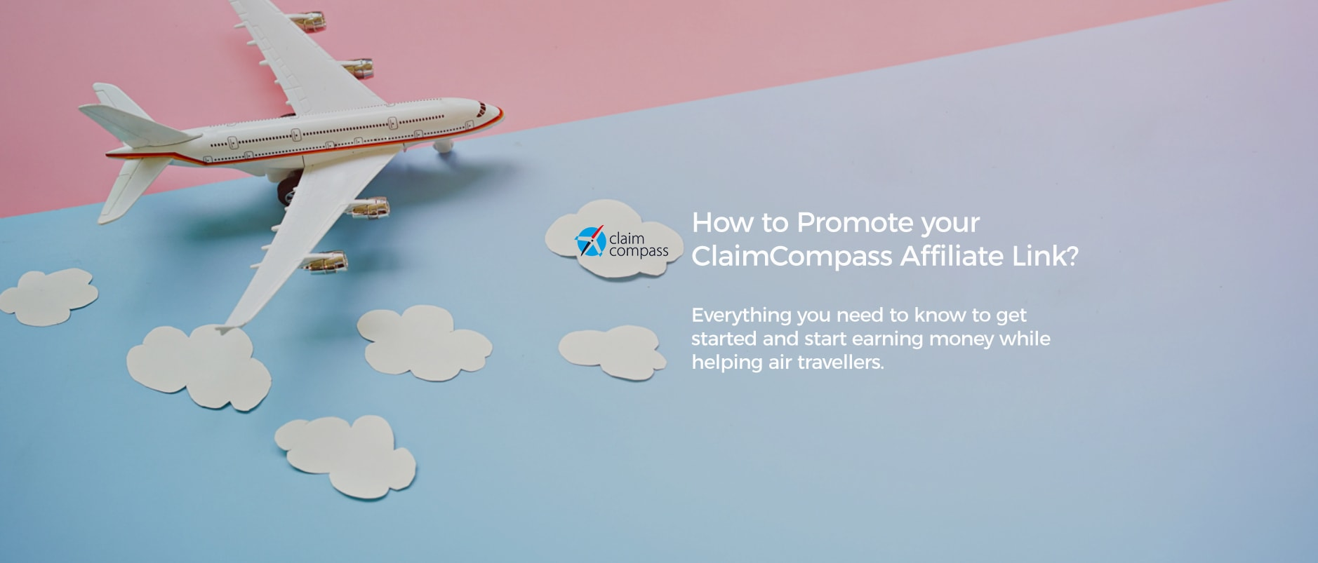 ClaimCompass Affiliate Program: How Can You Promote Your Affiliate Link?