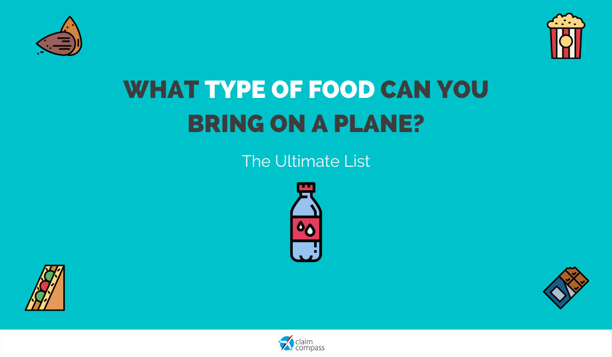 What Type of Food Can You Bring on a Plane?
