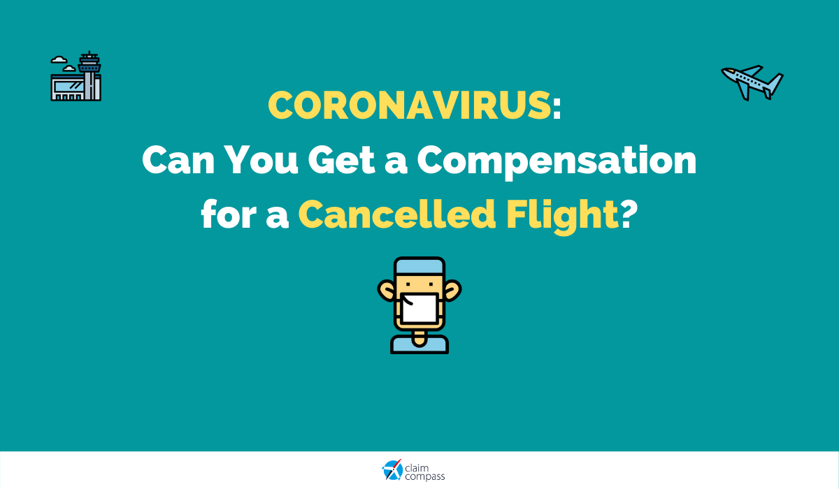 Coronavirus: Can You Get a Compensation for a Cancelled Flight?
