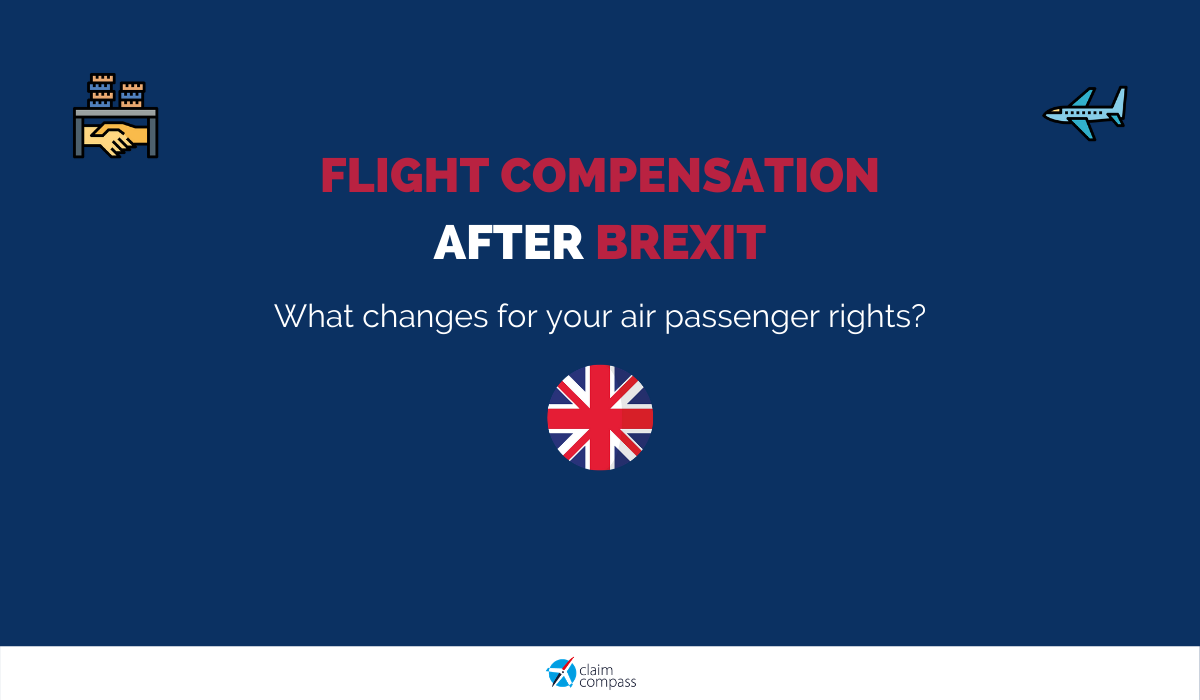 Flight Compensation: How Brexit Affects your Passenger Rights