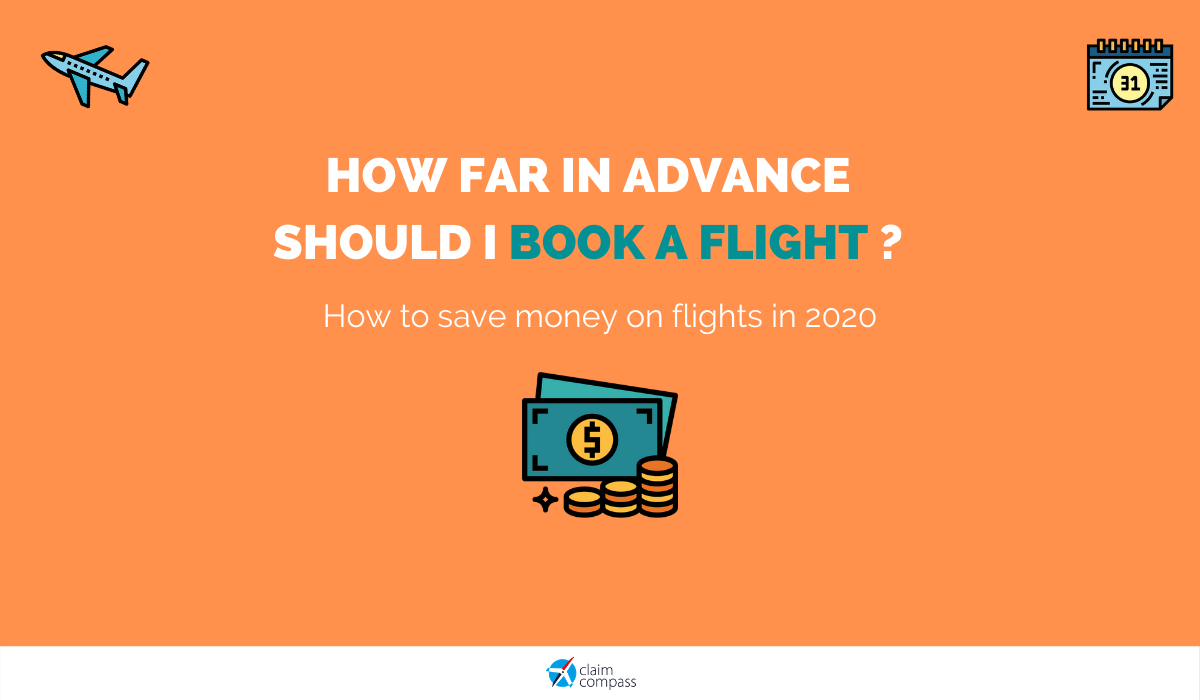 How Far in Advance Should I Book a Flight in 2020?