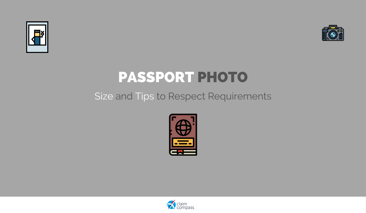 Passport Photo: Size and Tips to Respect Requirements