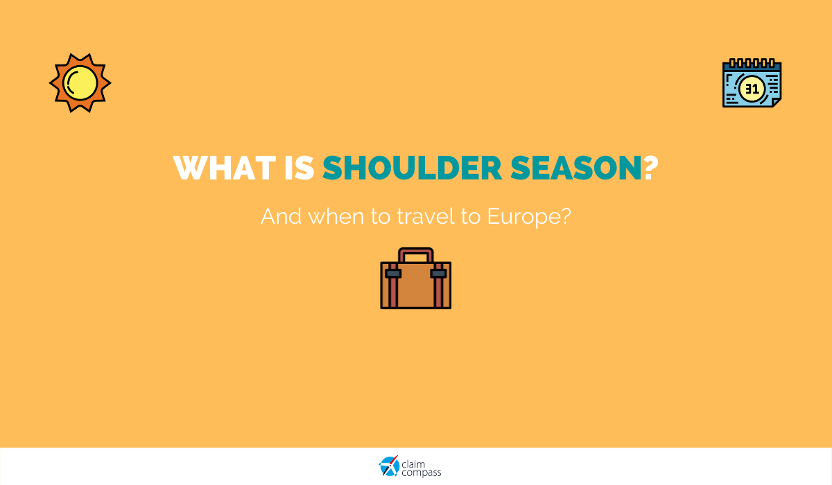 What is Shoulder Season (and When to Travel to Europe)?