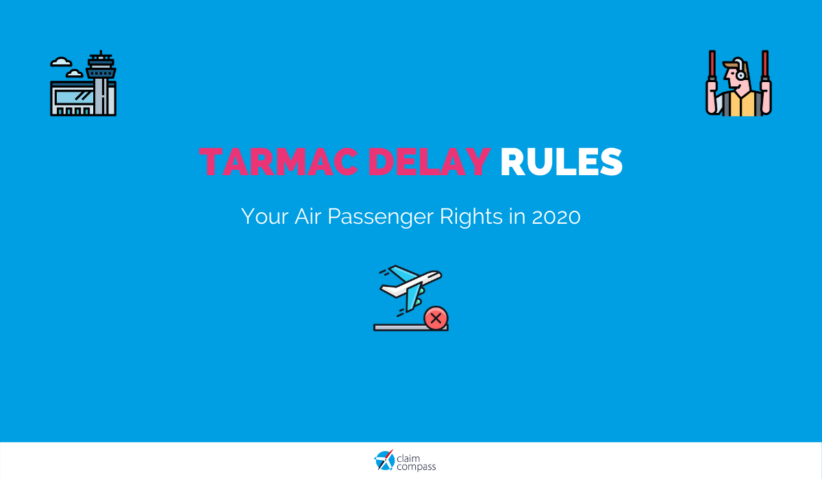 Tarmac Delay Rules: Your Passenger Rights in 2020