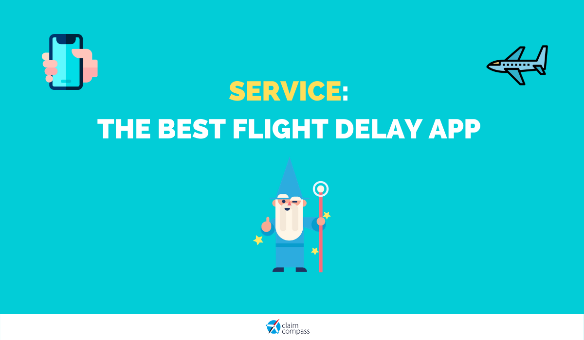 Service, the Best App for Flight Delay Compensation (Android & iOS)
