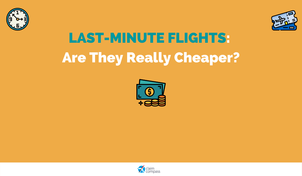 Last-Minute Flights: Are They Really Cheaper?